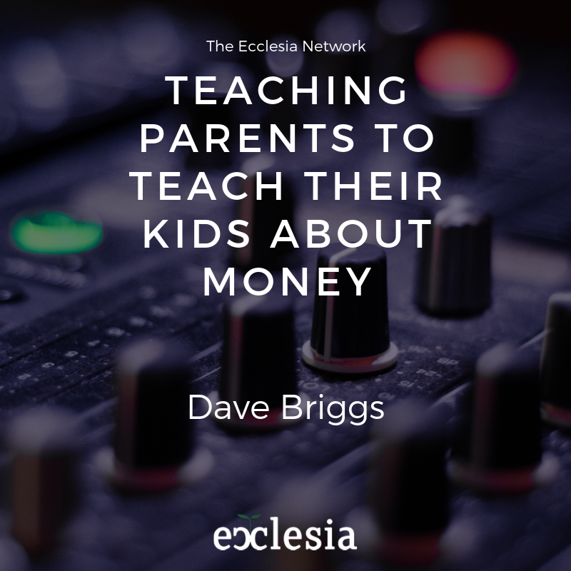 Teaching Parents to Teach Their Kids About Money